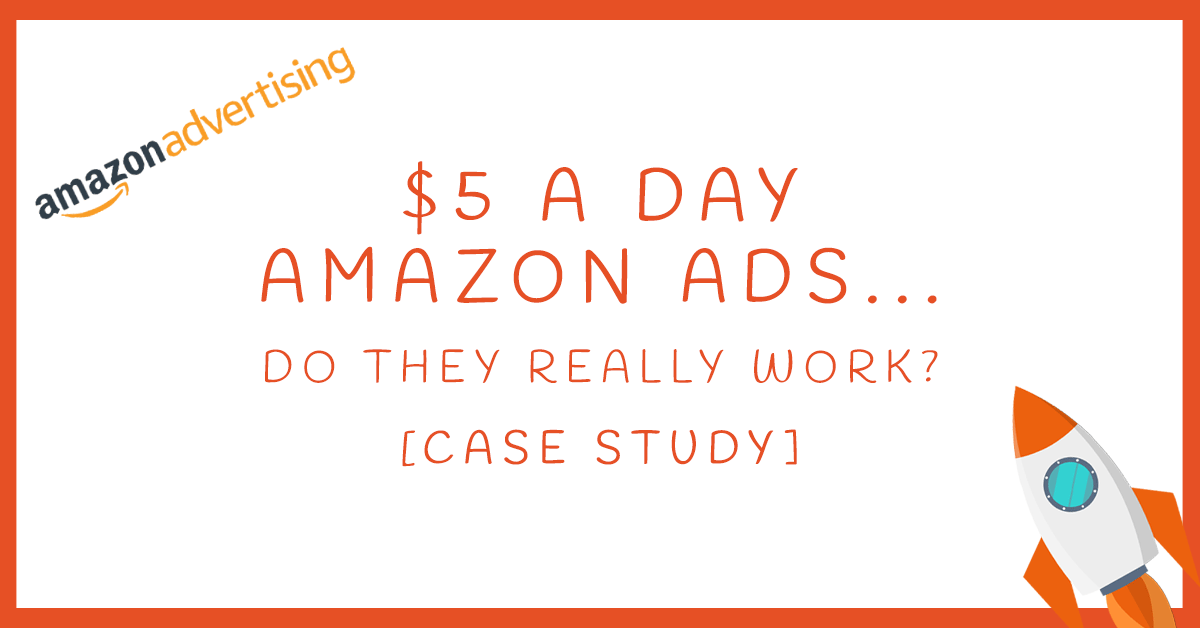 $5 A Day Amazon Ads